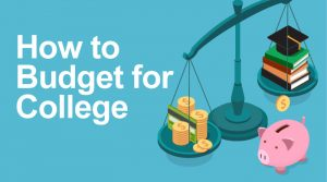 Budgeting Tips for College